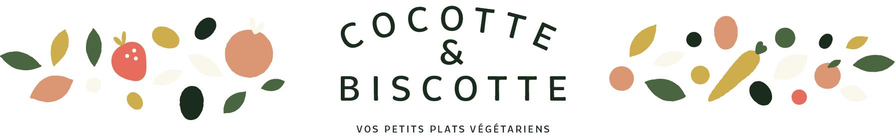 Cocotte et Biscotte